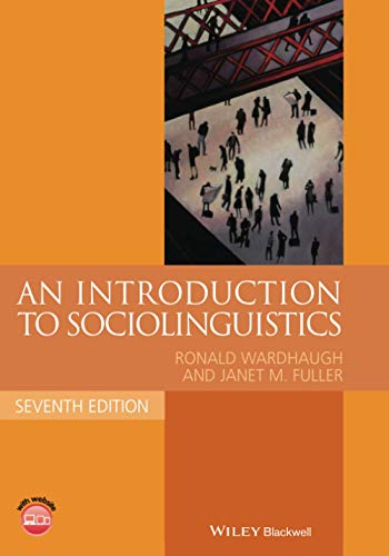 An Introduction to Sociolinguistics (Blackwell Textbooks in: Wardhaugh, Ronald; Fuller,