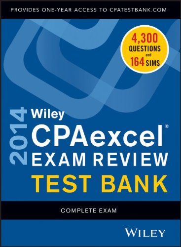 Wiley CPAexcel Exam Review 2014 Test Bank, Complete Set: Whittington, O. Ray