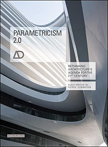 Download Parametricism 2.0: Rethinking Architecture's Agenda for the 21st Century (Architectural Design)