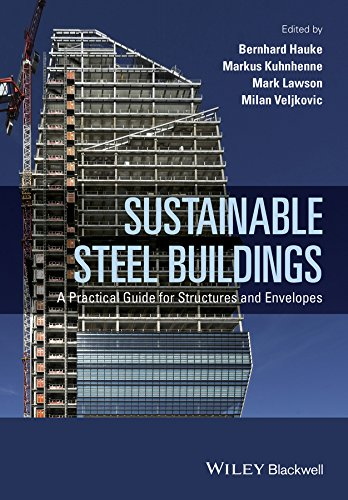 9781118741115: Sustainable Steel Buildings: A Practical Guide for Structures and Envelopes