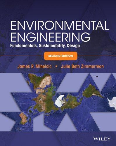 9781118741498: Environmental Engineering: Fundamentals, Sustainability, Design