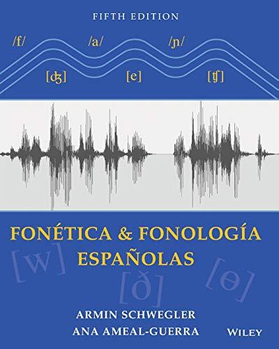 9781118744772: Fonetica y fonología españolas, Textbook
