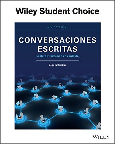 9781118744864: Conversaciones Escritas Lectura y Redaccion en Contexto