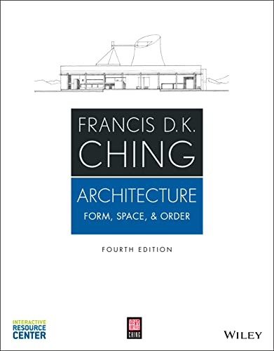 Architecture : Form, Space, & Order: Francis D. K.