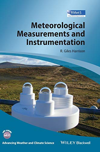 9781118745809: Meteorological Measurements and Instrumentation (Advancing Weather and Climate Science)