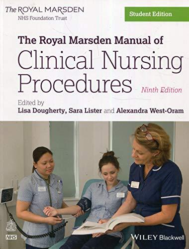 The Royal Marsden Manual of Clinical Nursing: Lisa Dougherty (editor),