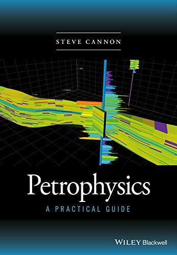 9781118746745: Petrophysics: A Practical Guide
