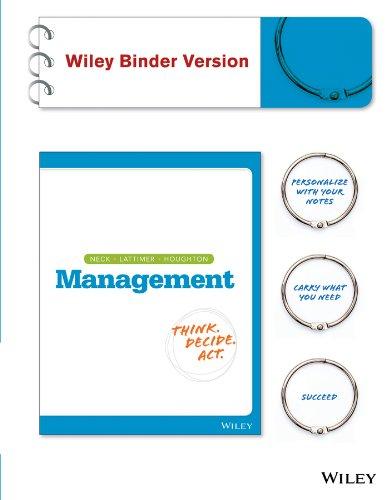 Management, Binder Ready Version: A Balanced Approach: Neck, Christopher P.;