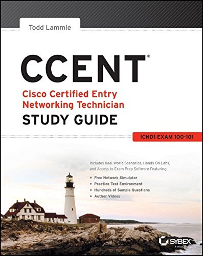 CCENT Study Guide: Exam 100-101 (ICND1): Lammle, Todd