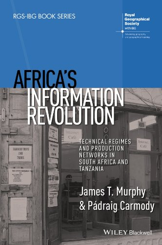 Africa's Information Revolution: Technical Regimes and Production: James T. Murphy