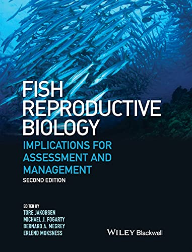 9781118752746: Fish Reproductive Biology: Implications for Assessment and Management