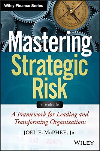 Mastering Strategic Risk: Joel E. McPhee