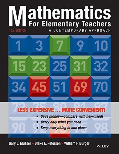 Mathematics for Elementary Teachers: A Contemporary Approach: Musser, Gary L.