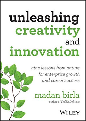 9781118768112: Unleashing Creativity and Innovation: Nine Lessons from Nature for Enterprise Growth and Career Success