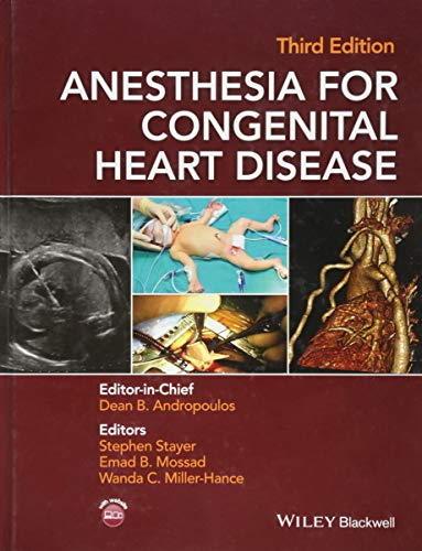 9781118768259: Anesthesia for Congenital Heart Disease