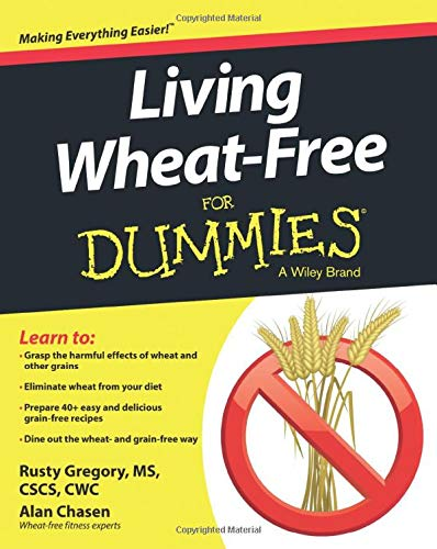 9781118774588: Living Wheat-Free For Dummies