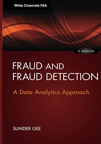9781118779651: Fraud and Fraud Detection, + Website: A Data Analytics Approach (Wiley Corporate F&A)