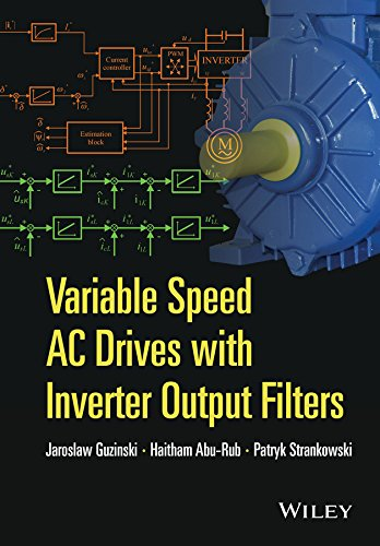 9781118782897: Variable Speed AC Drives with Inverter Output Filters