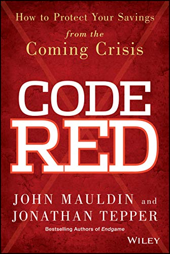 9781118783726: Code Red: How to Protect Your Savings from the Coming Crisis