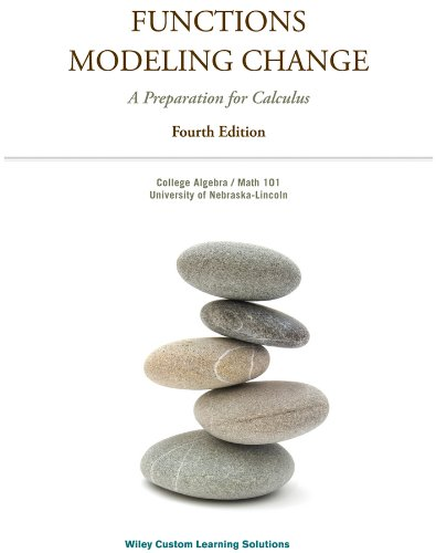 9781118784518: Functions Modeling Change: A Preparation for Calculus (4th Edition)