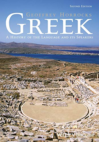9781118785157: Greek: A History of the Language and its Speakers