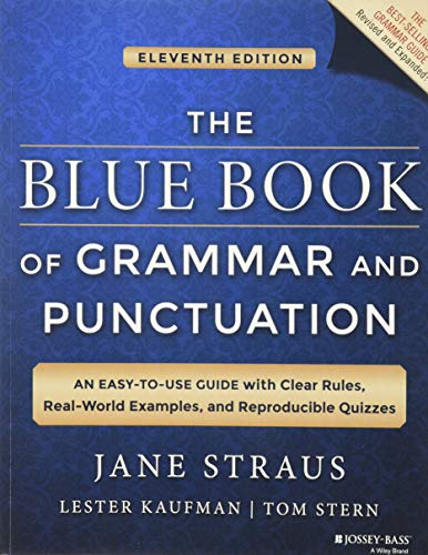 The Blue Book of Grammar and Punctuation: An Easy-to-Use Guide with Clear Rules, Real-World ...