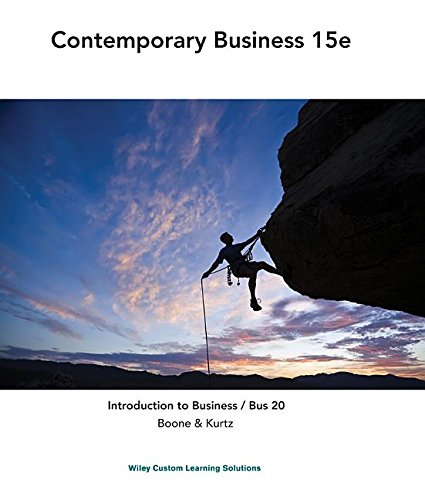 Contemporary Business 15e Introduction to Business /: Boone and Kurtz