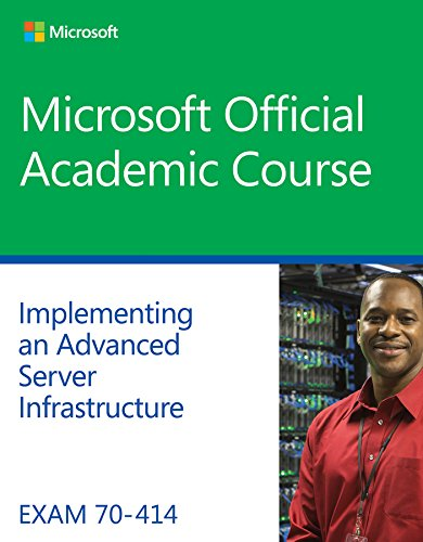 9781118789506: Exam 70-414 Implementing an Advanced Server Infrastructure (Microsoft)