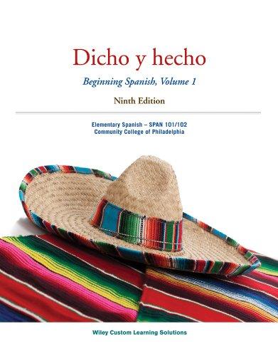 Spanish Text Book & Activity Manual Dicho: Wiley Custom Learning