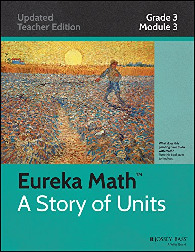 9781118793428: Eureka Math, A Story of Units: Grade 3, Module 3: Multiplication and Division with Units of 0, 1, 6-9, and Multiples of 10