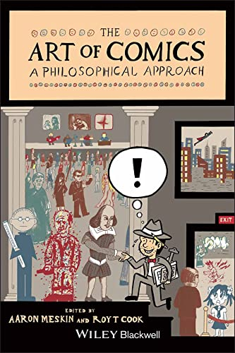 9781118799468: The Art of Comics: A Philosophical Approach