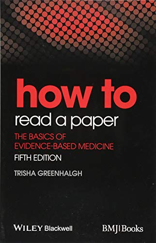 9781118800966: How to Read a Paper : The Basics of Evidence-Based Medicine