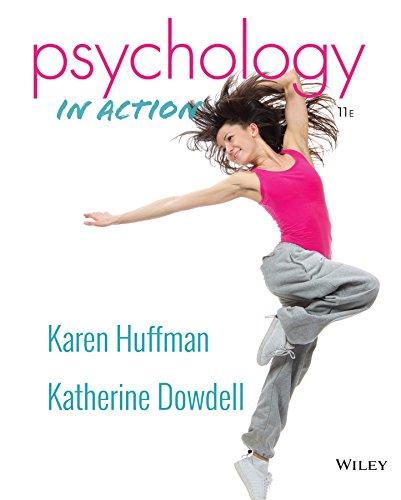 Psychology in Action: Huffman, Karen; Dowdell,