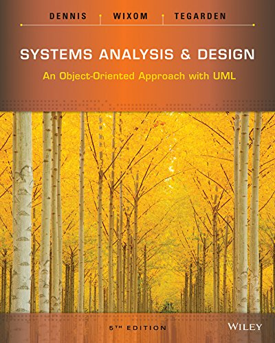 Systems Analysis and Design: An Object-Oriented Approach: Tegarden, David, Wixom,