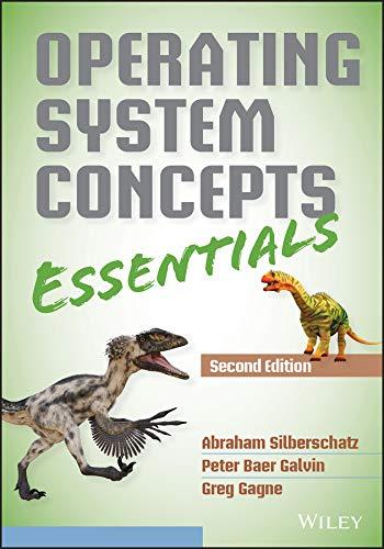 Operating System Concepts Essentials: Abraham Silberschatz, Peter