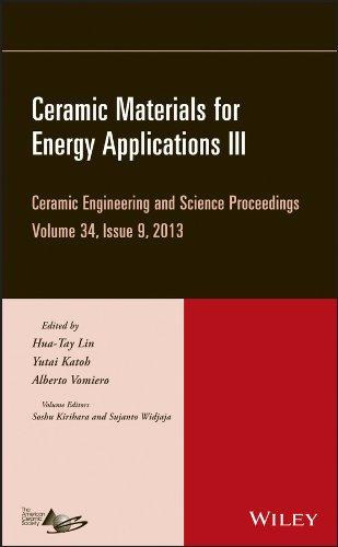 Ceramic Materials for Energy Applications III: Ceramic: Lin, Hua-Tay, Katoh,