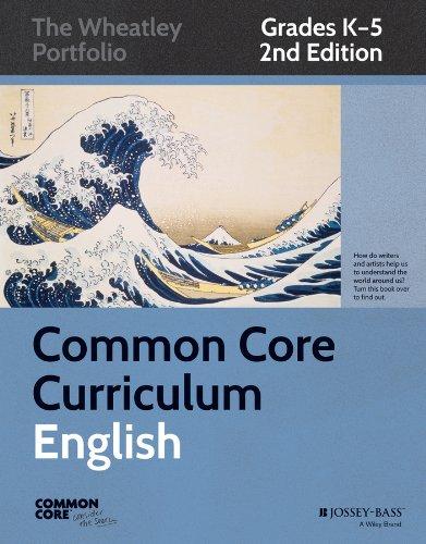 9781118811351: Common Core Curriculum: English, Grades K-5 (Common Core English: The Wheatley Portfolio)