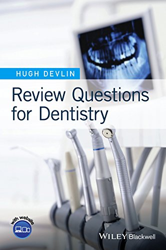 Review Questions for Dentistry: Devlin, Hugh