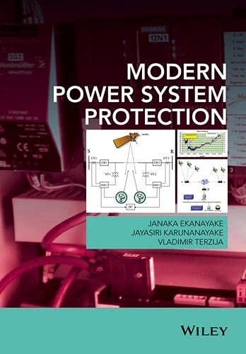 9781118817230: Modern Power System Protection
