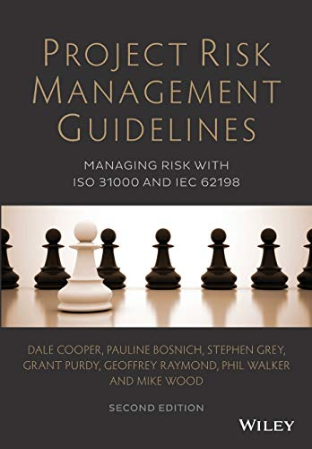 9781118820315: Project Risk Management Guidelines: Managing Risk with ISO 31000 and IEC 62198