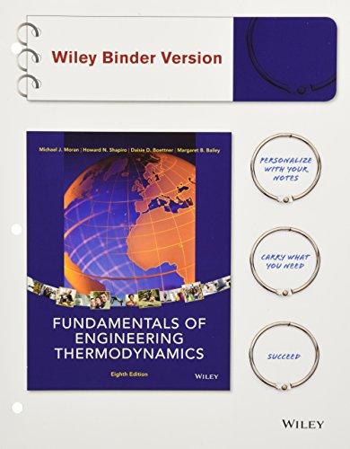 Fundamentals of Engineering Thermodynamics, 8th Edition Binder: Michael J. Moran