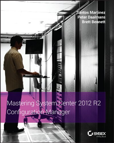 9781118821701: Mastering System Center 2012 R2 Configuration Manager