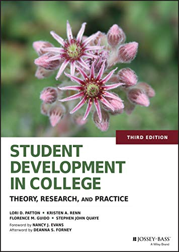 9781118821817: Student Development in College: Theory, Research, and Practice