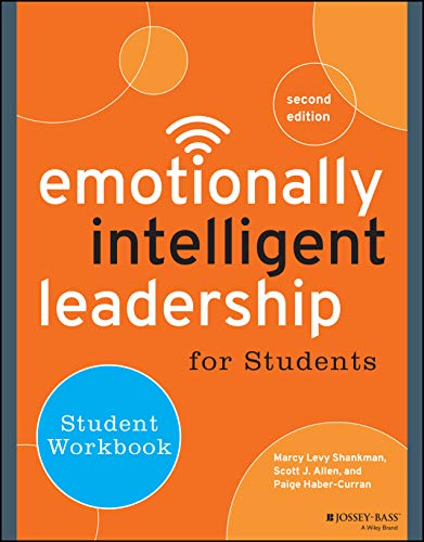 Emotionally Intelligent Leadership for Students: Student Workbook: Levy Shankman, Marcy;