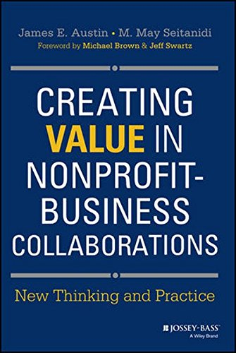 9781118824429: Creating Value in Nonprofit-Business Collaborations: New Thinking and Practice