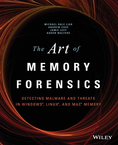 The Art of Memory Forensics: Detecting Malware and Threats in Windows, Linux, and Mac Memory 9781118825099 Memory forensics provides cutting edge technology to help investigate digital attacks Memory forensics is the art of analyzing computer