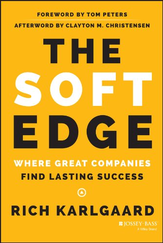 9781118829424: The Soft Edge: Where Great Companies Find Lasting Success