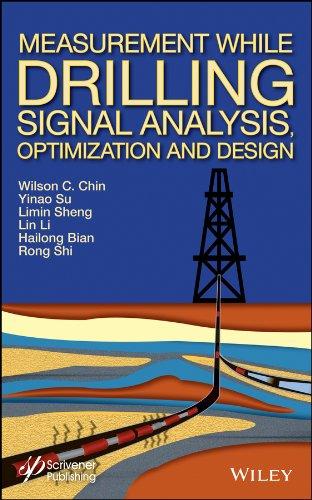 Measurement While Drilling (MWD) Signal Analysis, Optimization: Wilson C. Chin;