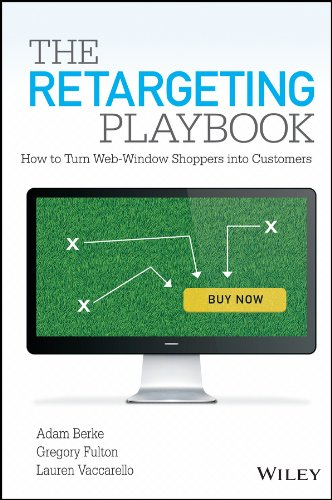9781118832646: The Retargeting Playbook: How to Turn Web-Window Shoppers into Customers