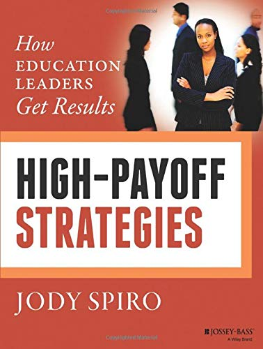 9781118834411: High-Payoff Strategies: How Education Leaders Get Results